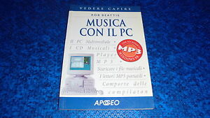ROB-BEATTIE-MUSICA-CON-IL-PC-VEDERE-CAPIRE-APOGEO-MARZO-2001-OTTIMALE