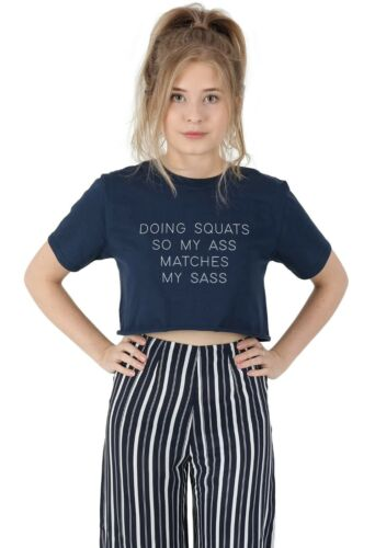 Doing Squats So My Ass Matches My Sass Crop Top Tee Funny Gift Gym Squat Fitness