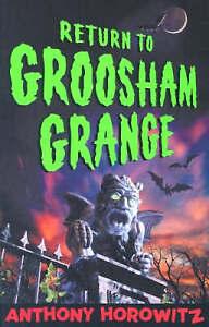 Horowitz-Anthony-Return-To-Groosham-Grange-Very-Good-Book