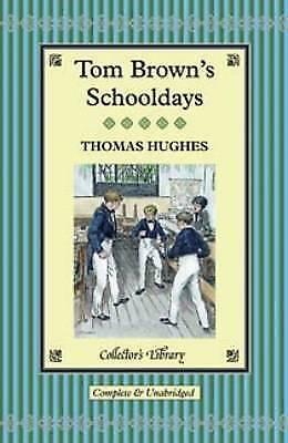 Tom Brown's Schooldays (Collector's Library), Hughes, Thomas, Very Good Book