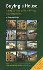 Buying a House: A Step-by-step Guide to Buying Your Ideal Home by Adam Walker (Paperback, 1999)