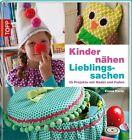 Kinder nähen Lieblingssachen von Emma Hardy (2012, Gebunden)