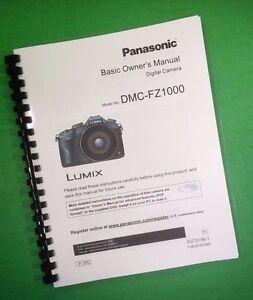 laser printed panasonic dmc fz1000 camera 96 page owners manual rh ebay com Panasonic Cordless Phone KX-TG155SK User Manual Panasonic Technical Support