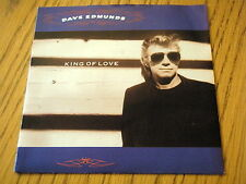"DAVE EDMUNDS - KING OF LOVE  7"" VINYL PS"