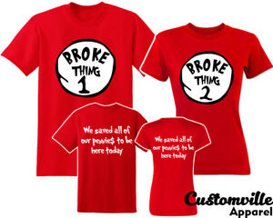 2cc37c73d4 Broke thing 1, Broke thing 2 Couple Matching T-shirts. funny ...