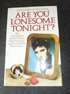 Details about Are You Lonesome Tonight: The Untold Story of Elvis Presley's  One True Love and