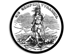 4x4 Inch Round Sic Semper Tyrannis Sticker Decal Patriot