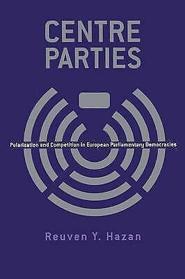 1 of 1 - CENTRE PARTIES: POLARIZATION AND COMPETITION IN EUROPEAN PARLIAMENTARY DEMOCRACI