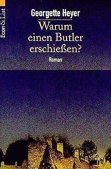 Warum einen Butler erschießen? von Heyer, Georgette | Buch | Zustand gut