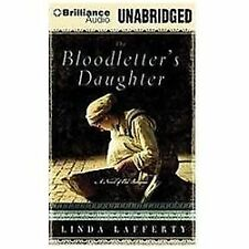 The Bloodletter's Daughter by Linda Lafferty (2012, CD, Unabridged)