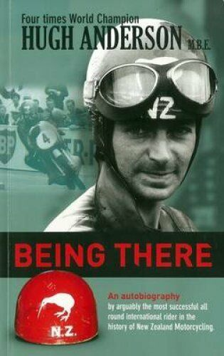 Being There: An Autobiography by Hugh Anderson by Hugh Anderson (Paperback,...
