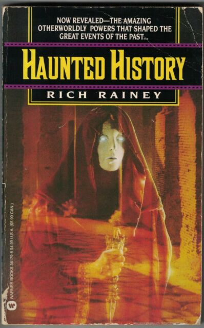 Haunted History by Rich Rainey (1992, Paperback)