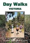 Day Walks Victoria by John Siseman, Monica Chapman, John Chapman (Paperback, 2002)