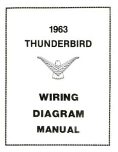 ford 1963 thunderbird wiring diagram manual 63 ebay rh ebay com 1963 thunderbird convertible wiring diagram 1963 thunderbird convertible wiring diagram
