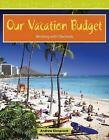 Our Vacation Budget: Working with Decimals by Andrew Einspruch (Paperback / softback, 2008)