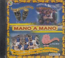 Los Chivazos La Chanchona De Tito Mira Mano A Mano CD New Sealed