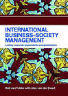 International Business-Society Management: Linking Corporate Responsibility and