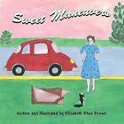 Sweet Maneuvers by Elizabeth Rhea Brown (Paperback / softback, 2013)
