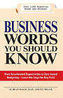 Business Words You Should Know: 1, 000 Essential Words and Phrases for Any Job by H. Dean McKay, Patti Shank (Paperback, 2008)