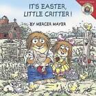 It's Easter, Little Critter! by Mercer Mayer (Paperback / softback, 2013)