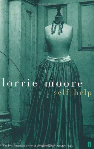 Self-Help,Lorrie Moore