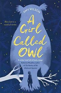 A-Girl-Called-Owl-by-Wilson-Amy-NEW-Book-FREE-amp-FAST-Delivery-Paperback