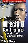 Directx 9 User Interfaces: Design And Implementation (Wordware Game De-ExLibrary