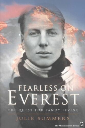 1 of 1 - Fearless on Everest: The Quest for Sandy Irvine, Summers, Julie, Good Condition