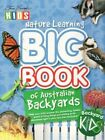 Nature Learning Big Book of Australian Backyards by Kerry Kitzelman, Steve Parish (Paperback, 2008)