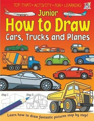 Junior How to Draw - Cars, Trucks and Planes By Kate Thompson