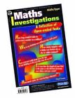 Maths Investigations: A Collection of Open-ended Tasks by Paul Swan (Mixed media product, 2002)