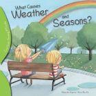 What Causes Weather and Seasons? by Alejandro Algarra, Rocio Bonilla (Paperback / softback, 2016)