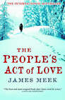 The People's Act of Love by James Meek (Paperback, 2006)