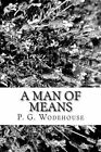 A Man of Means by C H Bovill, P G Wodehouse (Paperback / softback, 2012)