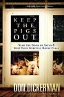 Keep the Pigs Out by Don Dickerman (Paperback / softback, 2010)