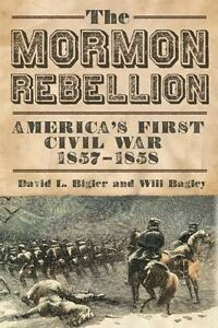 The-Mormon-Rebellion-America-039-s-First-Civil-War-1857-1858-Paperback-or-Softbac