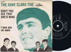 """THE DAVE CLARK FIVE Can't You See That She's Mine Danish 45PS 1964 Columbia 7"""""""