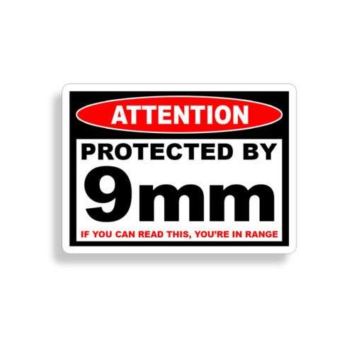 Protected 9 mm Warning Sticker Pistol Gun Safe Ammo Box 9mm 9 Car Window Decal