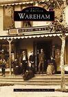 Wareham by Susan Pizzolato, Lynda Ames Byrne (Paperback / softback, 2002)