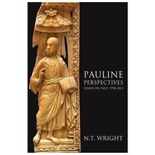 Pauline Perspectives: Essays on Paul, 1978?-2013, N. T. Wright, New Book