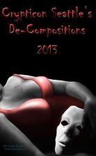 Crypticon Seattle's de-Compositions 2013