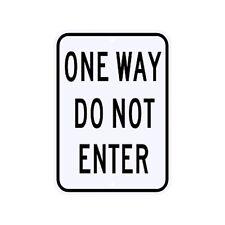 One Way Do Not Enter Sign Municipal Grade D.O.T. Street Parking Road R6-2ARA9RK