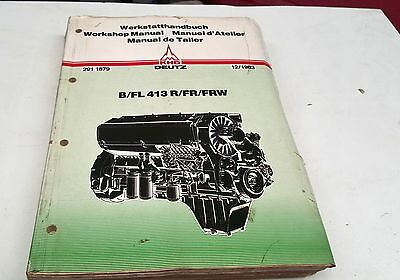 Manuals 1983 Deutz B/fl 413 R/fr/frw Diesel Engine Factory Workshop Manual Rare