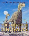 The Sauropod Dinosaurs von Mark Hallett und Mathew J. Wedel (2016, Gebundene Ausgabe)