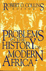 Problems in African History: v. 3: Problems in the History of Modern Africa by Erik Ching (Paperback, 1997)