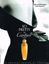 PUBLICITE ADVERTISING 034   1995   CARTIER   parfum  SO PRETTY