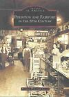 Perinton and Fairport in The 20th Century 9780738512020 Society Paperback