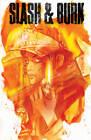 Slash & Burn: Vol 1 by Si Spencer (Paperback, 2016)