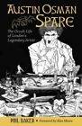 Austin Osman Spare: The Occult Life of London's Legendary Artist by Phil Baker (Paperback / softback, 2014)