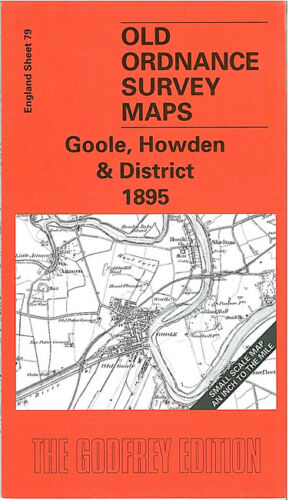 OLD ORDNANCE SURVEY MAP GOOLE HOWDEN 1895 ASKERN CROWLE DRAX OUSEFLEET SNAITH